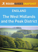 The West Midlands and the Peak District (Rough Guides Snapshot England)