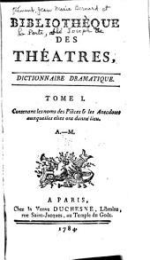 Bibliothèque des theatres, dictionnaire dramatique: Volume1