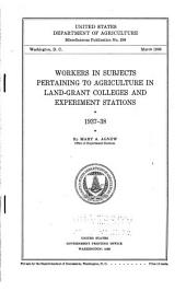 Workers in subjects pertaining to agriculture in land-grant colleges and experiment stations, 1937-38