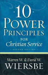 10 Power Principles for Christian Service: Edition 2