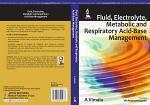 Fluid, Electrolyte, Metabolic and Respiratory Acid-Base Management