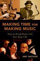 Making Time for Making Music PDF