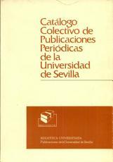 Cat  logo colectivo de publicaciones peri  dicas de la Universidad de Sevilla PDF