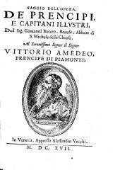 Saggio dell'Opera dé Prencipi e Capitani illustri del sig. Giouanni Botero ...