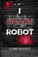 I Heart Robot PDF