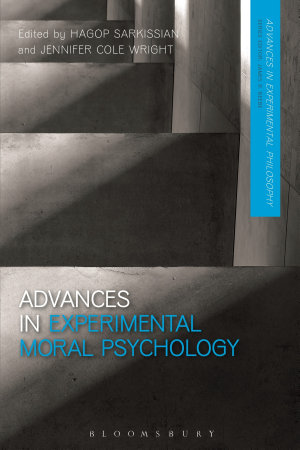 Advances in Experimental Moral Psychology PDF