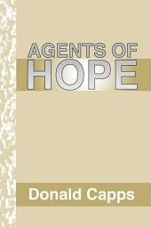 Agents of Hope: A Pastoral Psychology