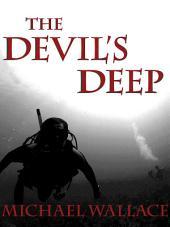 The Devil's Deep: Volume 1