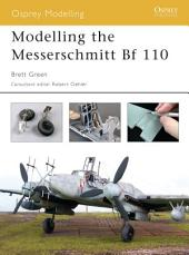 Modelling the Messerschmitt Bf 110