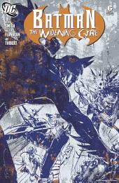 Batman: The Widening Gyre (2009-) #6