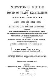 Newton's guide to the Board of Trade examinations of masters and mates of sailing ships and steam ships in navigation and nautical astronomy ...: Sumner's method of finding a ships position ...
