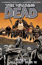 The Walking Dead Vol. 21: All Out War: Part Two