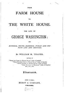 From Farm House to the White House PDF
