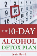 The 10 Day Alcohol Detox Plan PDF