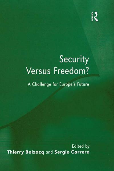 Security Versus Freedom?