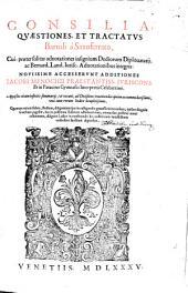 Consilia, Quaestiones et Tractatus