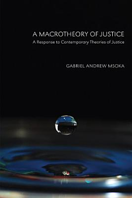 A Macrotheory of Justice PDF