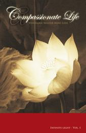 A Compassionate Life:Venerable Master Miao Lien