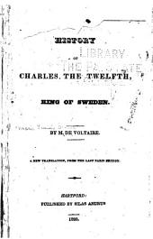History of Charles XII. king of Sweden