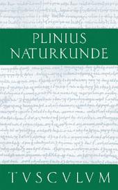 Medizin und Pharmakologie: Heilmittel aus dem Wasser: Naturkunde / Naturalis Historia in 37 Bänden