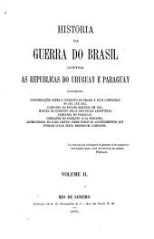 Historia da guerra do Brasil contra as Republicas do Uruguay e Paraguay: Volume 2