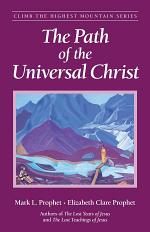The Path of the Universal Christ