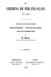 Les chemins de fer français en 1860: statuts et notices