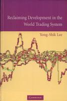 Reclaiming Development in the World Trading System PDF