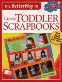 The Betterway to Create Toddler Scrapbooks