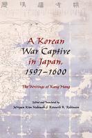 A Korean War Captive in Japan  1597   1600 PDF