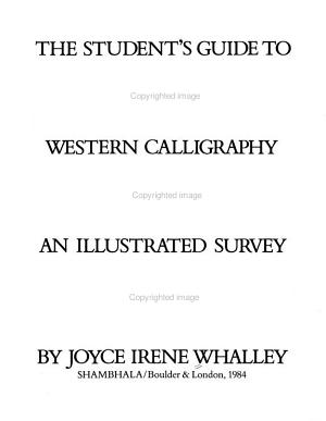 The Student s Guide to Western Calligraphy