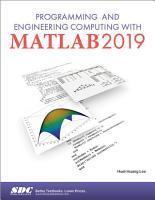Programming and Engineering Computing with MATLAB 2019 PDF