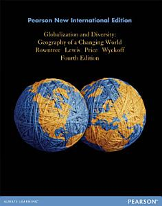 Globalization and Diversity  Pearson New International Edition Book