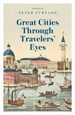 Great Cities Through Travelers' Eyes