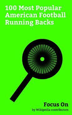 Focus On  100 Most Popular American Football Running Backs PDF