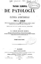 Tratado elemental de patología y de clínica quirúrgicas: Volumen 2