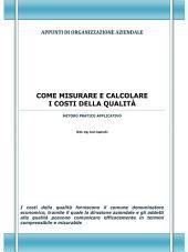 Come misurare e calcolare i costi della qualità
