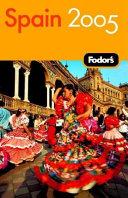 Fodor s Spain 2005 PDF