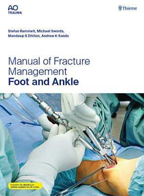 Manual of Fracture Management   Foot and Ankle