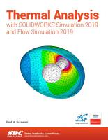 Thermal Analysis with SOLIDWORKS Simulation 2019 and Flow Simulation 2019 PDF