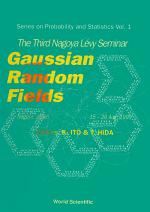 Gaussian Random Fields - Proceedings Of The Third Nagayo Levy Seminar