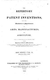 Repertory of patent inventions and other discoveries and improvements in arts, manufactures and agriculture: Volume 9