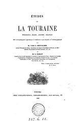 Études sur la Touraine; hydrographie, géologie, agronomie, statistique, par C. Chevalier et G. Charlot