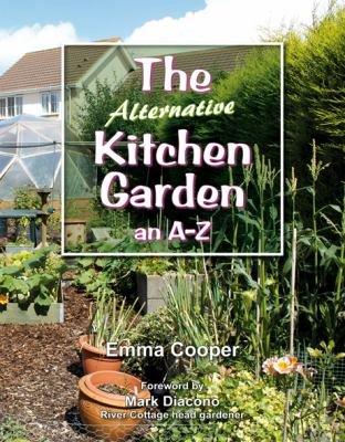 The Alternative Kitchen Garden
