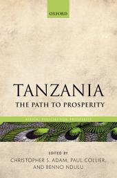 Tanzania: The Path to Prosperity