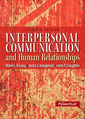 Interpersonal Communication   Human Relationships