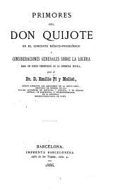 Primoros del Don Quixote en el concepto médico-paicoïógico: y consideraciones generales sobre la locura para un nuevo comentario de la immortal novela