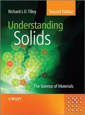 Understanding Solids: The Science of Materials, Edition 2