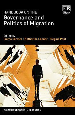 Handbook on the Governance and Politics of Migration PDF