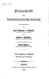 Zeitschrift für wissenschaftliche Zoologie: Band 40